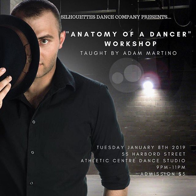 Hi dancers! We would love for you to join us for our second open class of the year, taught by our very own Silhouettes Alumnus and former Artistic Director, Adam Martino! Adam will be teaching an excerpt of his latest show's choreography, 'Anatomy of a Dancer'. Click on the link in our bio for the Facebook event, where you can also find tickets to 'Anatomy of a Dancer'! This workshop will take place on Tuesday January 8th at 9pm in the Athletic Centre Dance Studio. Admission is $5 with a valid T-card. Hope to see you there! •
