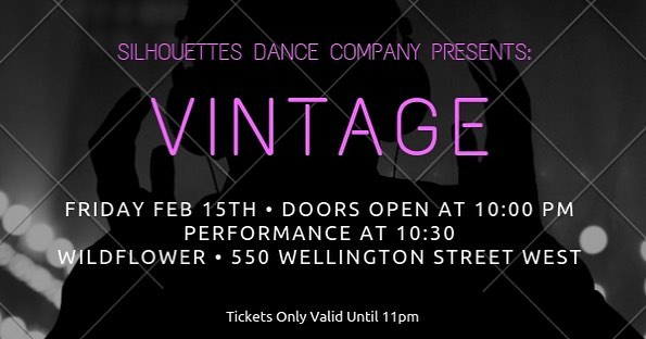 Looking for a fun night out with friends?! Are some of your favourite tunes from the 2000's?! Silhouettes Dance Company is hosting a vintage pub night Friday February 15th at Wildflower! Doors open at 10pm with the performance starting at 10:30! Tickets are $5, are valid at Wildflower till 11pm, and can be purchased from any company member.  Come on out to watch some amazing dances produced by our lovely company members :) P.S. Cover at Wildflower is normally $20 so like a great 75% off deal! •