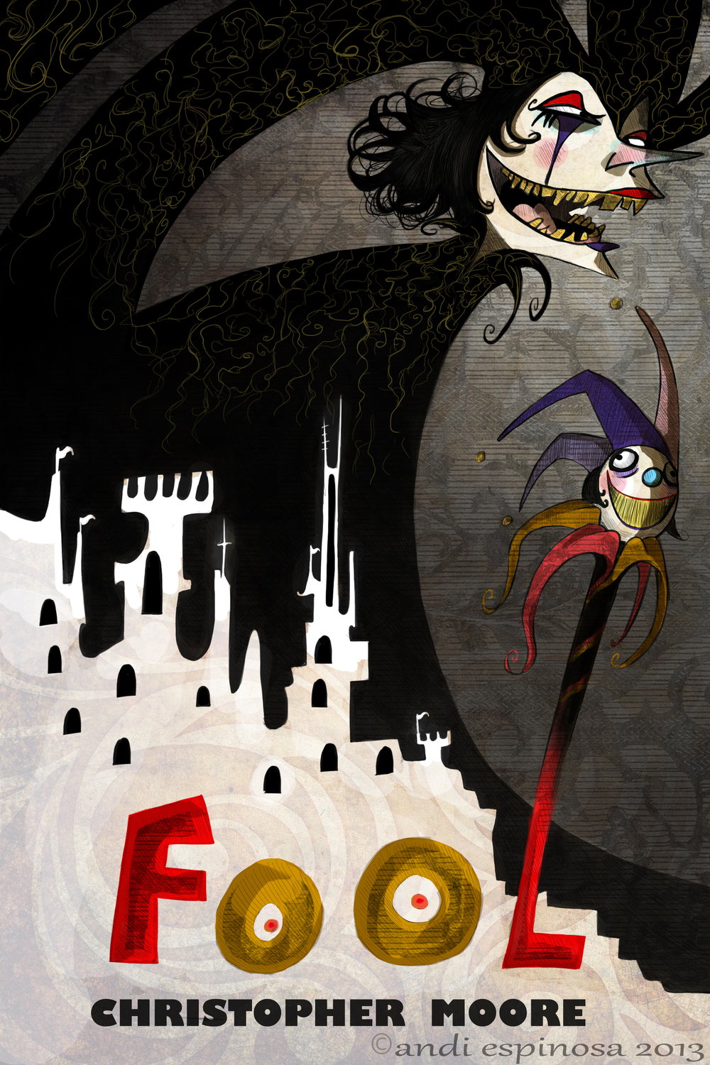 "Christopher Moore's ""FOOL"" book cover,  Photoshop   © Andi Espinosa 2013"
