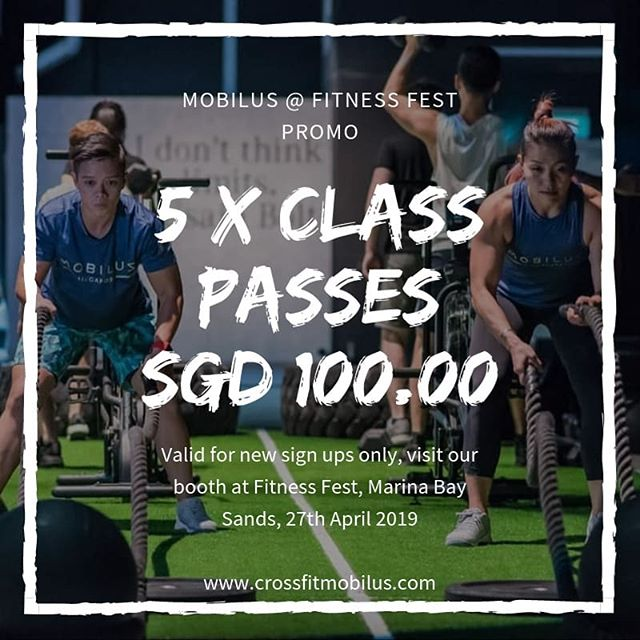 This Saturday we will be at Singapore's biggest fitness expo @fitnessfest.sg 💥 We are the event's Official CrossFit partner so of course you get to try out FREE CrossFit classes and more! . Come by our booth to grab this 1 time off promo deal! 5 class passes at $100! (Terms and conditions apply) .  See you at @fitnessfest.sg  April 27th  Marina Bay Sands  #crossfitmobilus #wearemobilus #crossfit #mobilusxfitnessfestsg #fitnessfestsg