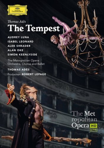 2013 – Ades: The Tempest (Ades, Cond.)