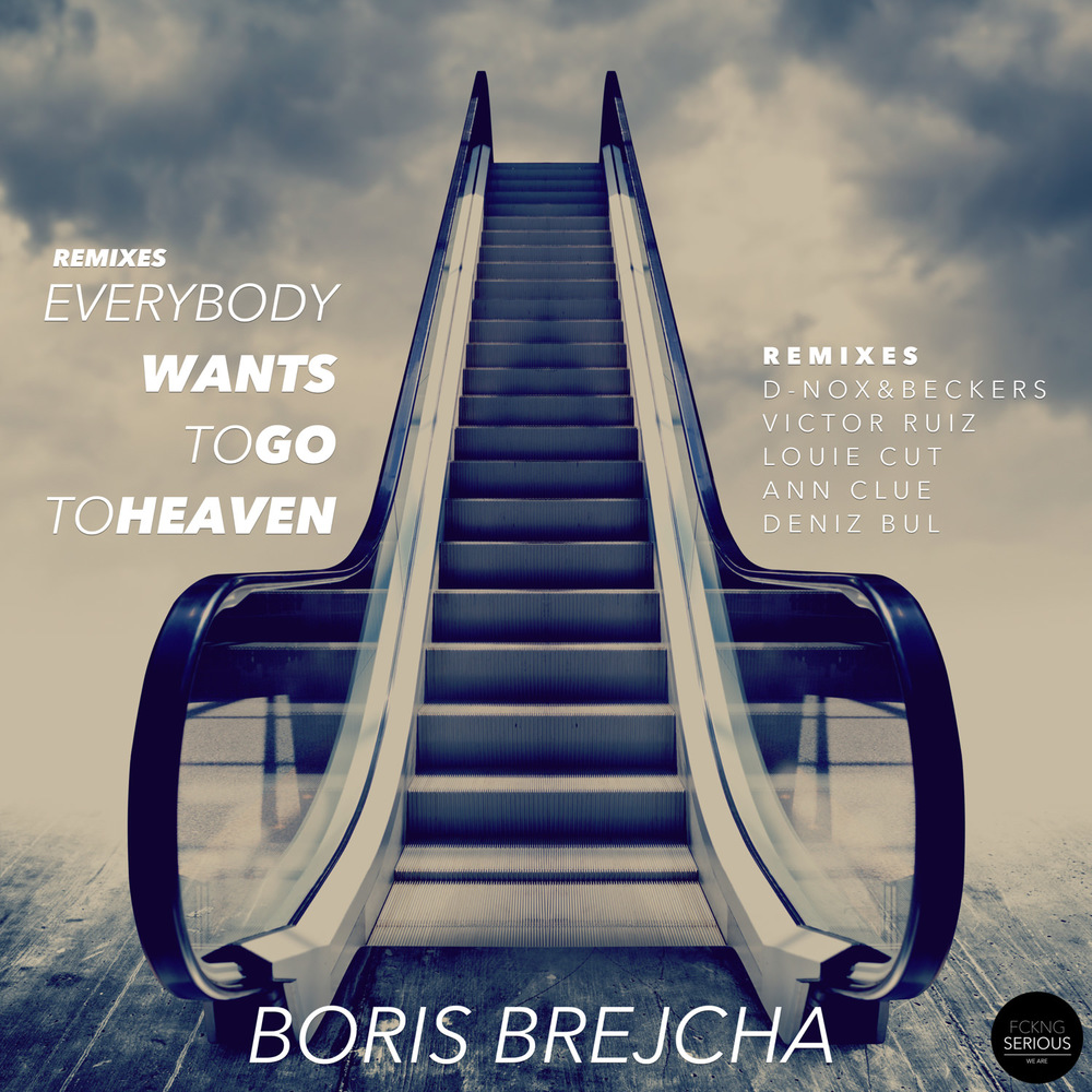 EVERYBODY WANTS TO GO TO HEAVEN - REMIXES  Boris Brejcha Remixes by D-Nox & Beckers, Victor Ruiz, Louie Cut, Ann Clue and Deniz Bul  FS003