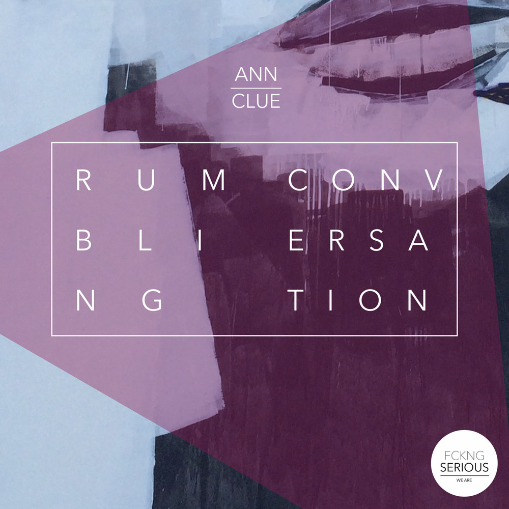 RUMBLING CONVERSATION  Ann Clue  FS007