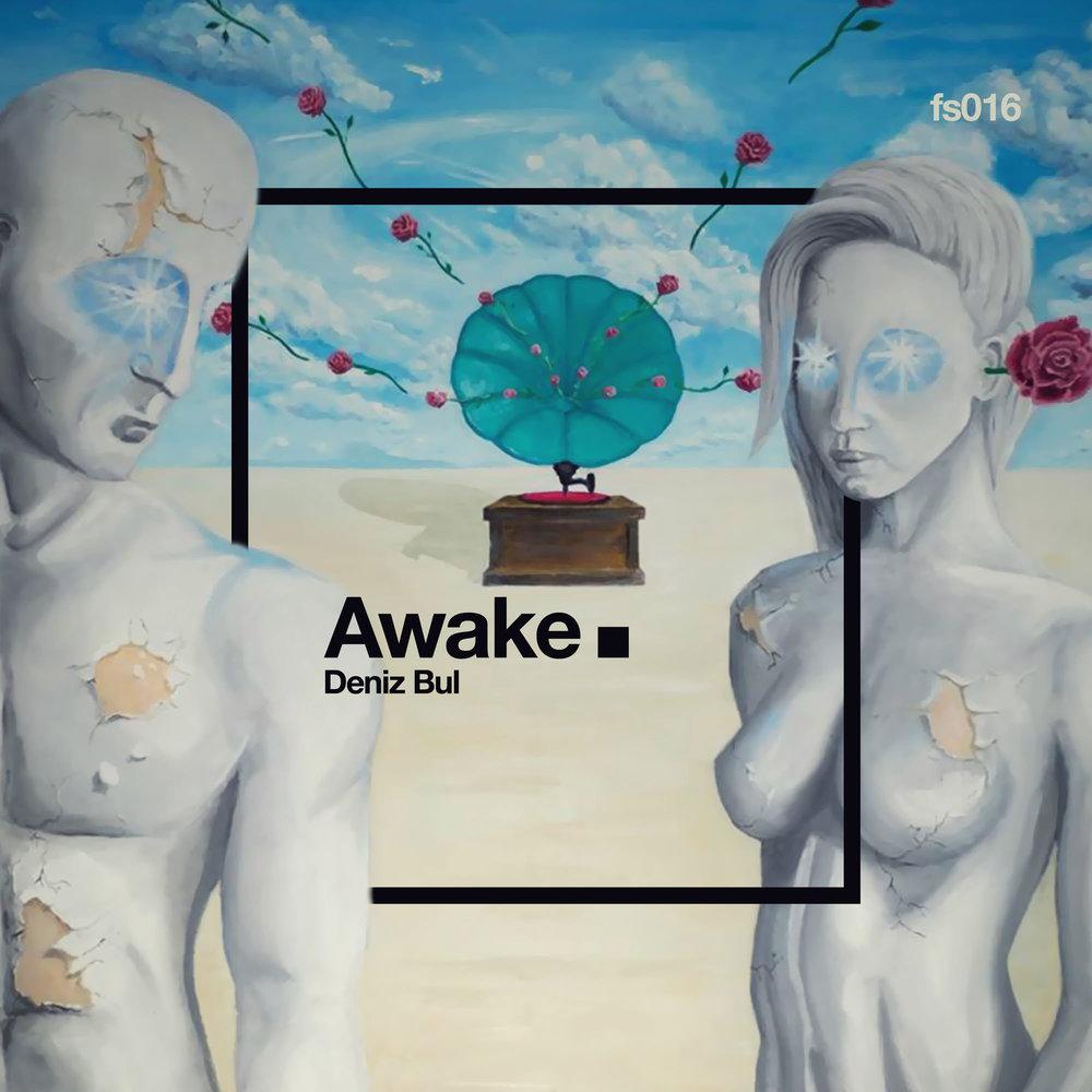 AWAKE  Deniz Bul  FS016