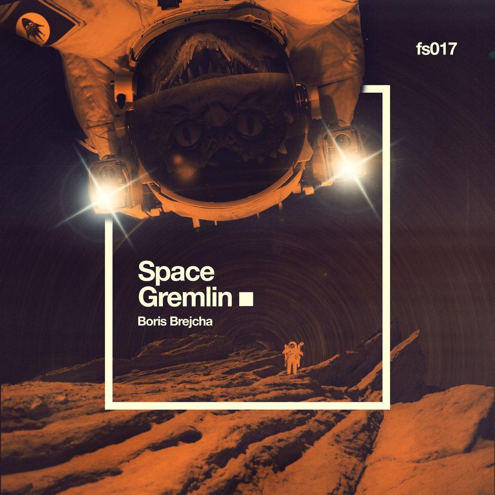 SPACE GREMLIN  Boris Brejcha  FS017