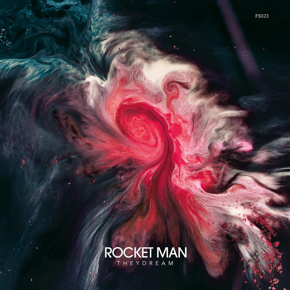 ROCKET MAN  Theydream  FS023