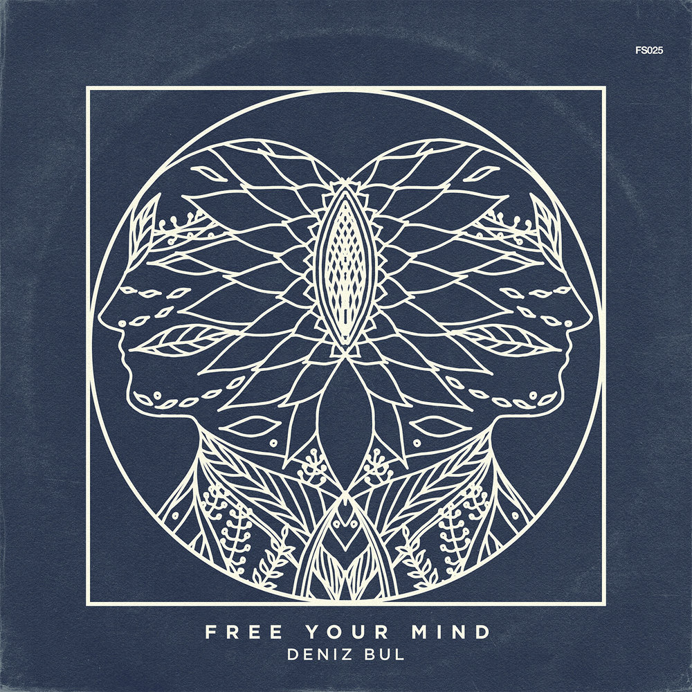 FREE YOUR MIND  Deniz Bul  FS025