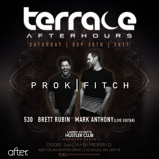 This Saturday Sept 30th - Prok + Fitch! Thank you @brett_rubin & @terraceafterhours for saving the @prokfitch show - @afterlasvegas will be supporting the show. Also check out the opening set by @fivethree0 #afterlasvegas #djrules #afterhours #afterarmy #terraceafterhours #brettrubin #lasvegas #techno #techhouse #electronicmusic #deephouse #housemusic