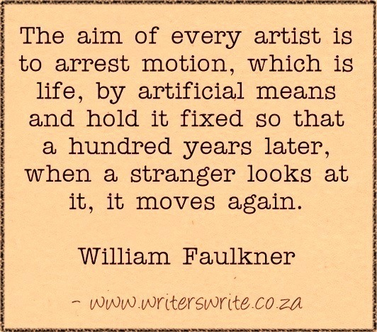 amandaonwriting :       Writing Quote    – William Faulkner