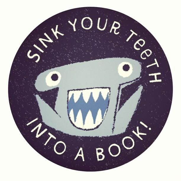gregpizzoli :     Sink your teeth into a book!     adorable.