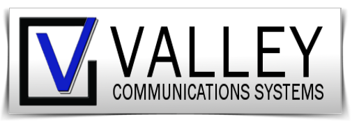 Valley Communications Systems, Inc. • Since 1945!