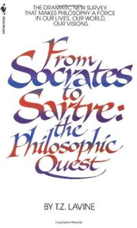 from-socrates-sartre-philosophic-quest-t-z-lavine-paperback-cover-art.jpg