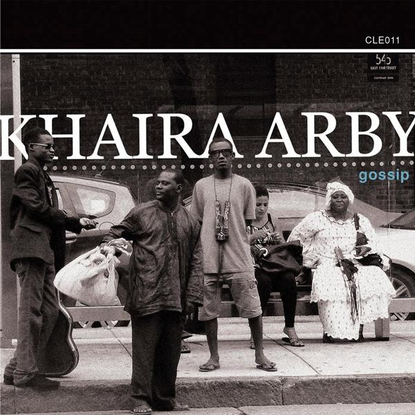 Khaira Arby - Gossip (CLE011)