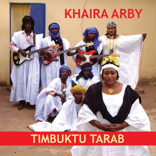Khaira Arby  -  Timbuktu Tarab    The first international release by this legendary performer. The hugely popular Khaira is acclaimed by all as the Nightingale of Mali's North.  With her rocking band, she sings about work, love, family, women and the toll of war.  She expresses pride in her people and the potential of her desert homeland.  Prepare yourself for complex rhythms and rolling melodies.   CLE005  and  CLE2010001