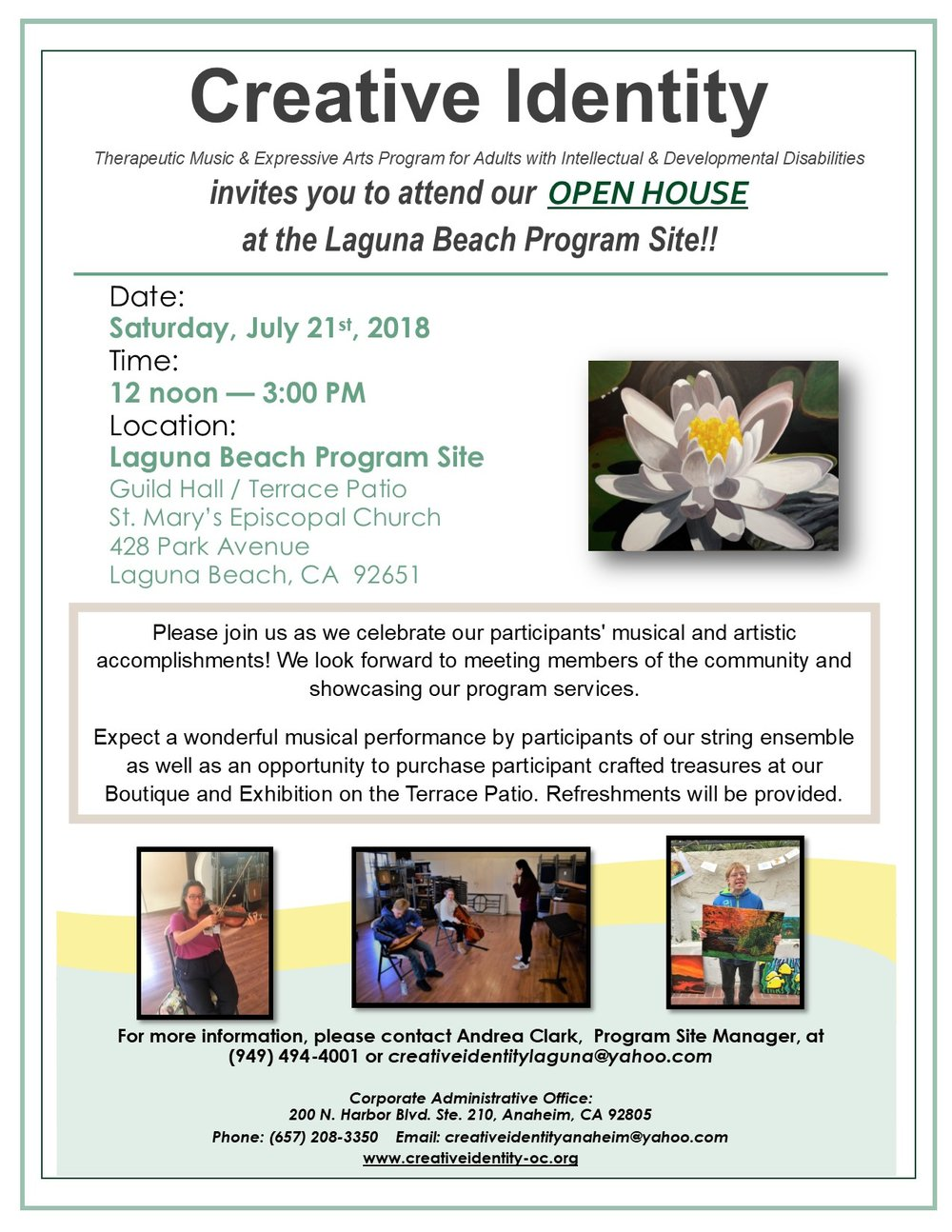 Please join us! - You're invited to attend Creative Identity's Open House celebration at our Laguna Beach program site located at 428 Park Ave., Laguna Beach, CA 92651. Come ready to celebrate our participants' musical and artistic accomplishments as we showcase our program services!