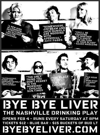 BYE BYE LIVER: THE NASHVILLE DRINKING PLAY