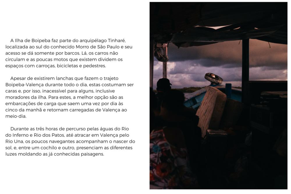 A Ilha de Boipeba faz parte do arquipélago Tinharé, localizada ao sul do conhecido Morro de São Paulo e seu acesso se dá somente por barcos. Lá, os carros não circulam e as poucas motos que existem dividem os espaços (2).png