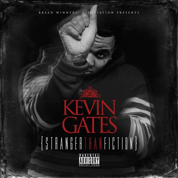 Review: Kevin Gates -  Stranger Than Fiction