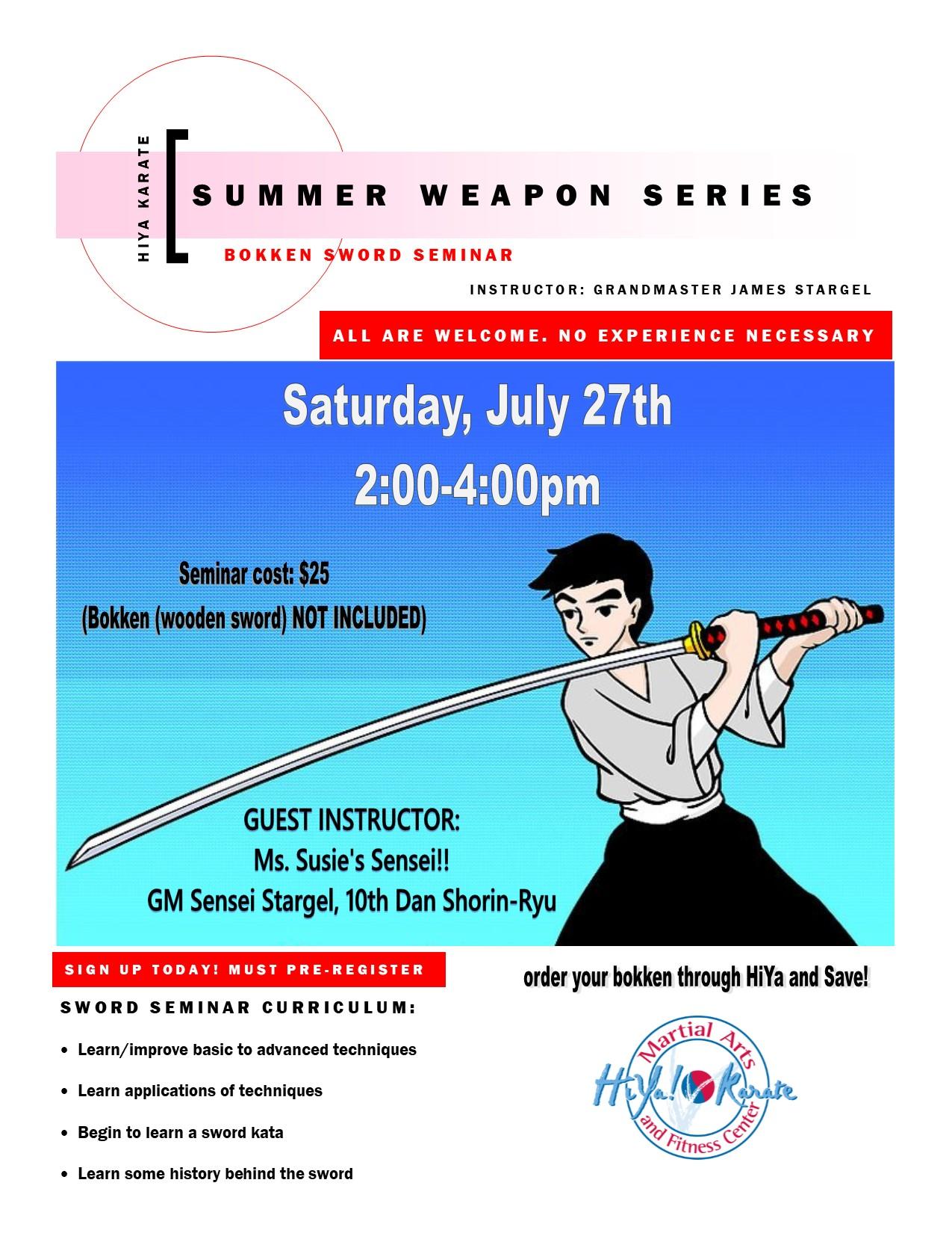 Summer Weapons Series: Bokken Sword Seminar — HiYa! Karate: Martial