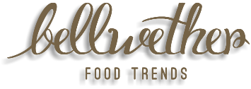 Bellwether Food Trends