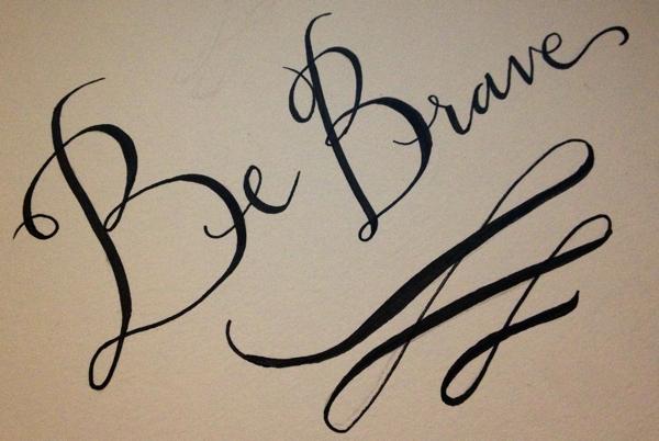 be+brave.jpg