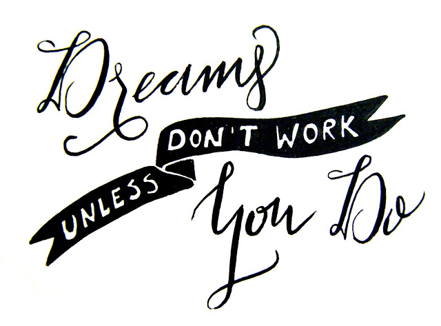 Dreams+don%2527t+work+unless+you+do.jpg