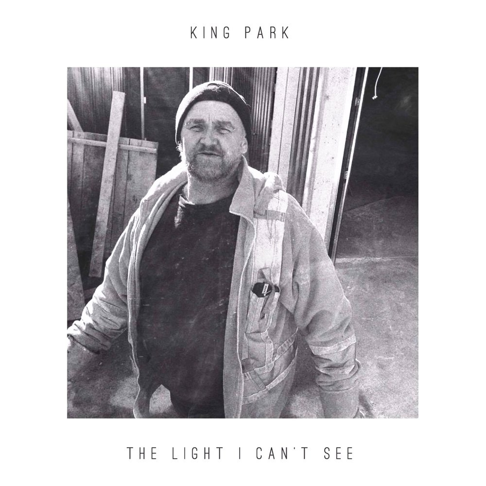 King Park - The Light I Can't See