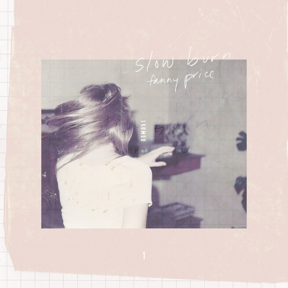 Fanny Price - Slow Burn