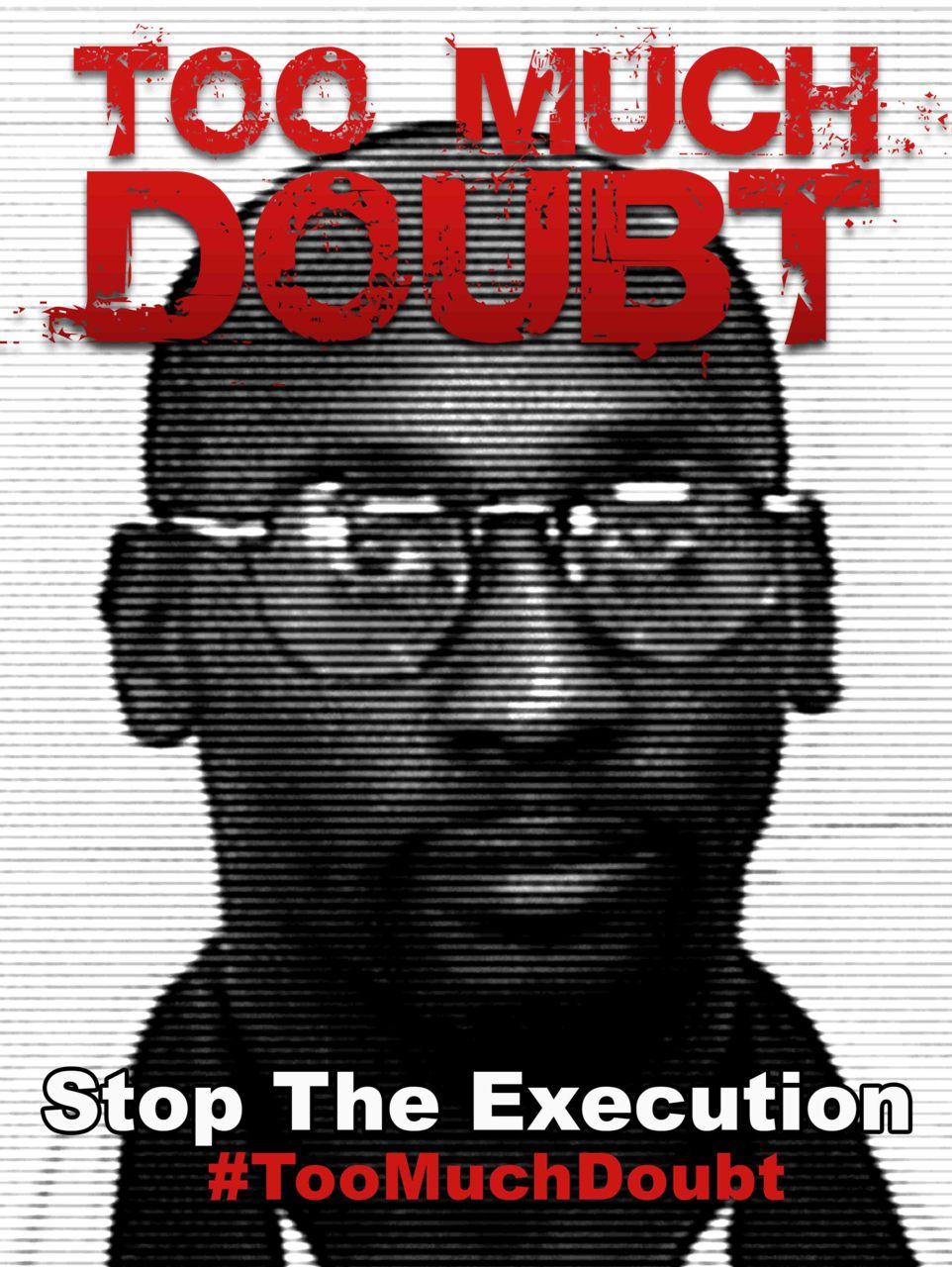 blunthought :        DON'T JUST LIKE OR REBLOG THIS POST! DO SOMETHING!        Stop the execution of Troy Davis.       Do not let him be denied life in a case of question marks and racism.        Sign Petition , call Georgia state legislature, create the change that needs to happen!       Do not let Troy Davis be murdered by Georgia.       The only difference that I have here is that 'reasonable doubt' has nothing to do with my support of trying to avoid the execution of Troy Davis. NO human being deserves to die at the hands of another human. PERIOD.