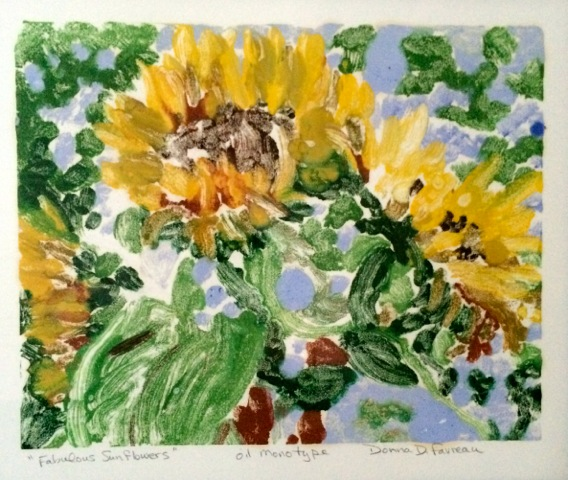 "Donna Dubreuil Favreau's ""Fabulous Sunflowers"""