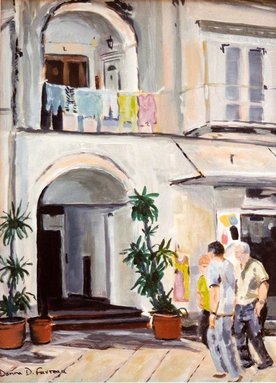 "Donna Dubreuil Favreau's ""Street Scene, Capri"""