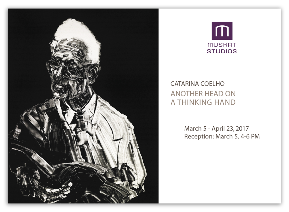 > ANOTHER HEAD ON A THINKING HAND, Prints. Muskat Studios , 193 Cedar Street, Somerville, MA 02145.  Gallery hours:  T, W, F from 12 to 6 PM, Sat. from 12 to 4 PM, or by appointment.