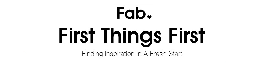 fab_firstthingsfirst