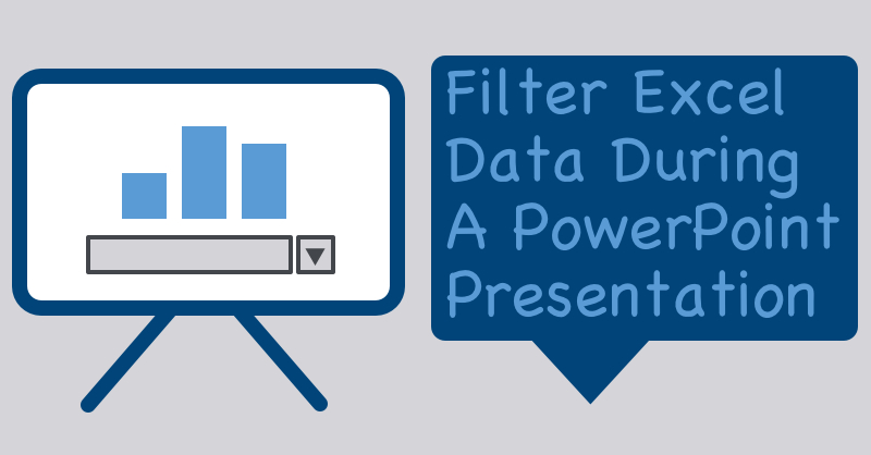 How to filter excel data in a powerpoint presentation the filter microsoft excel data in a powerpoint presentation with vba macro code ccuart Gallery