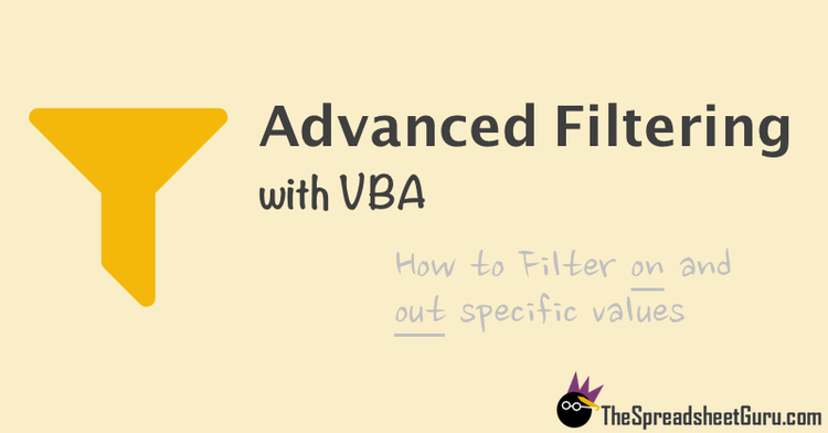 Use advanced filters with vba to automate filtering on and out advanced filtering with excel vba toneelgroepblik Image collections