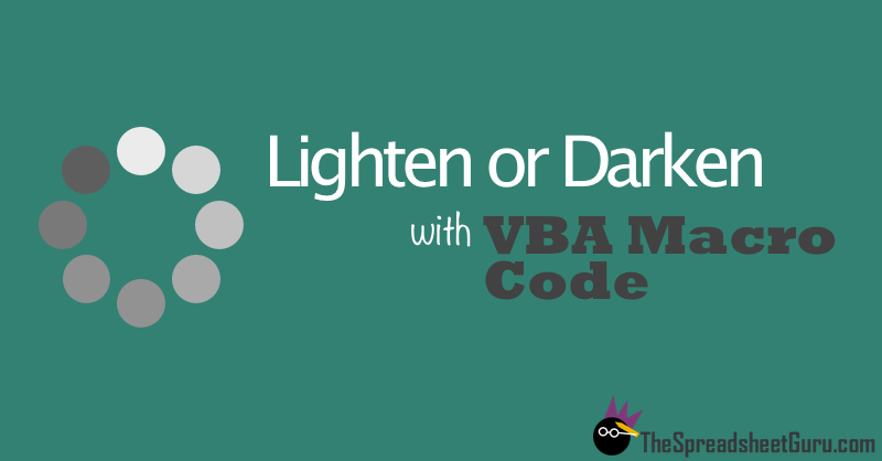 VBA Macro Code Shade Color Dark Light RGB HSV