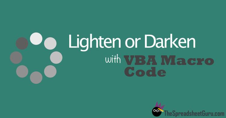 VBA Macro Code Shade Color Dark Light RGB HSV