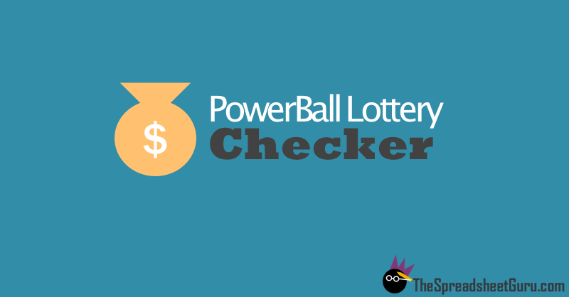 PowerBall Lottery Excel Spreadsheet Ticket Checker
