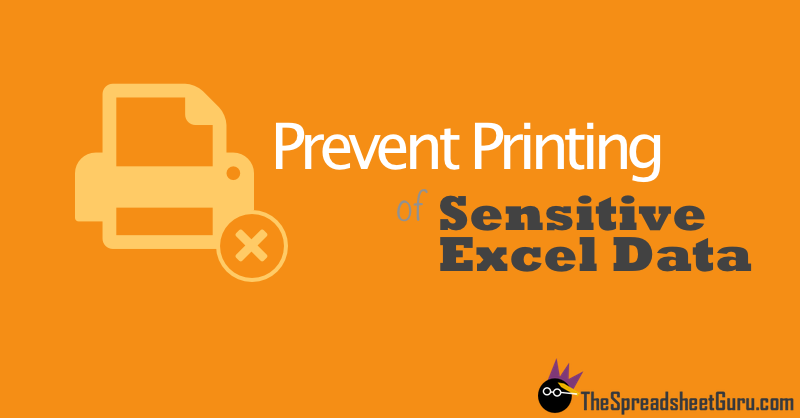Disable Printing Capabilities In Excel Spreadsheet File
