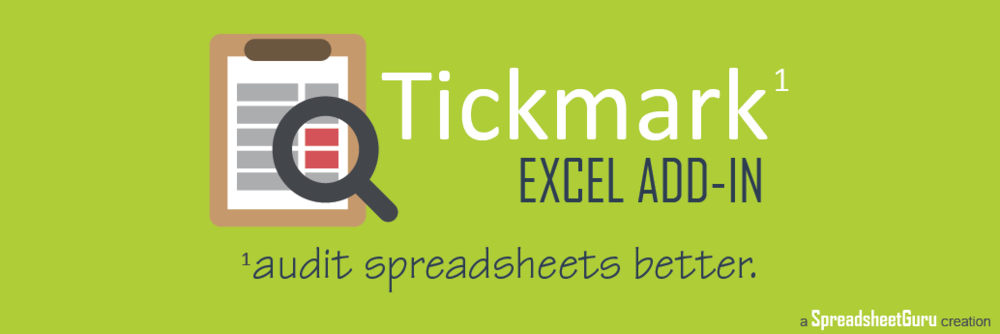 Tickmark Excel Audit Add-in by TheSpreadsheetGuru.com