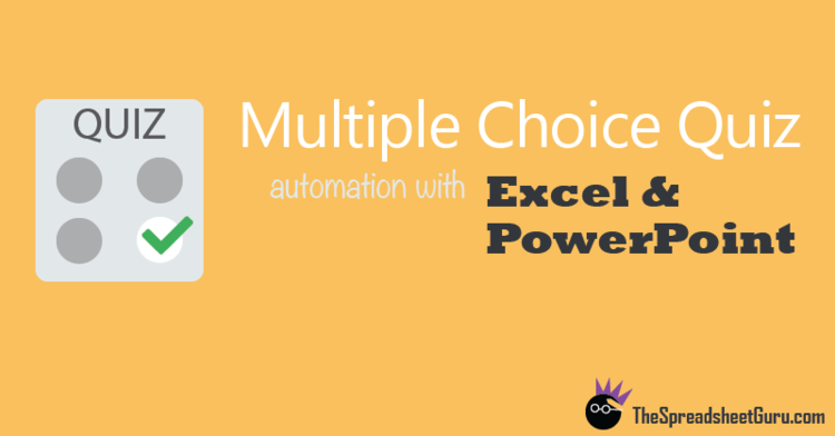 Populate a powerpoint quiz from excel with vba the spreadsheet guru excel powerpoint multiple choice quiz automation vba code toneelgroepblik Image collections