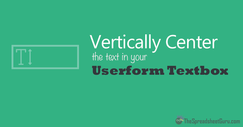 Vertically Center Excel Userform Textbox Text