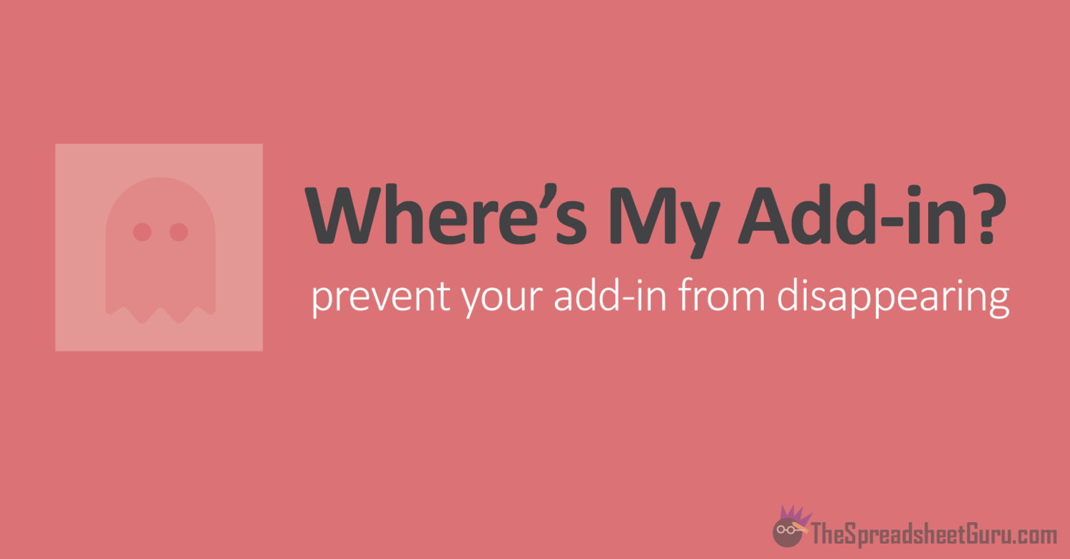 Prevent Microsoft Office Add ins From Disappearing From The Ribbon ...
