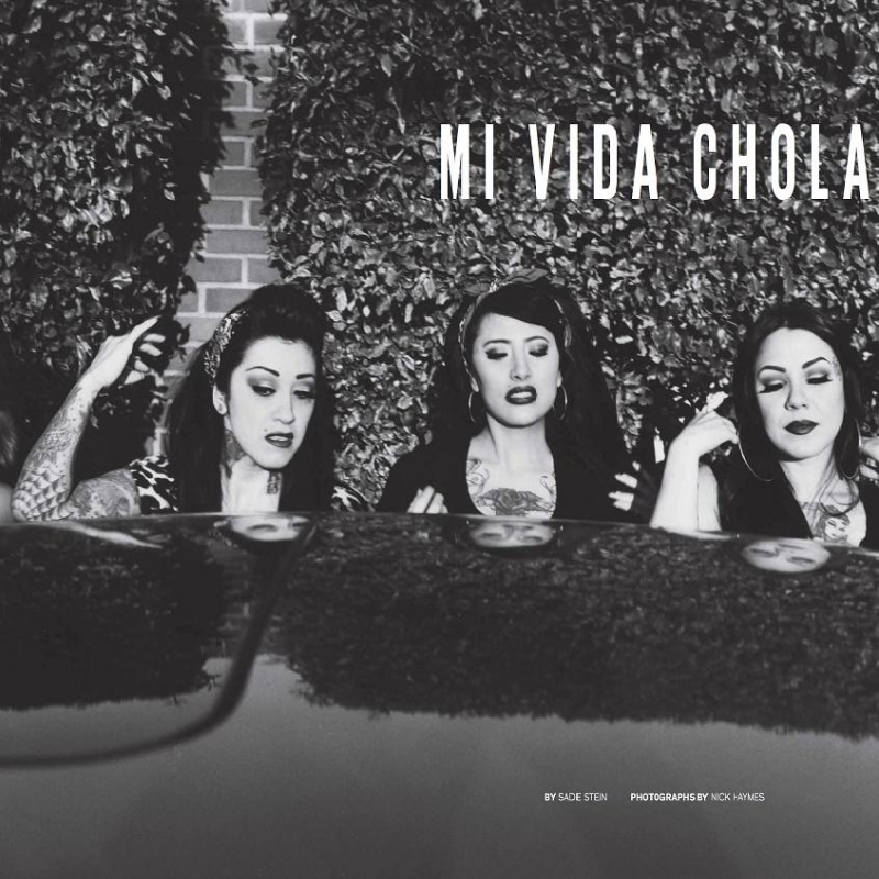 Style.comMagazine Mi Vida Chola by Nick Haymes