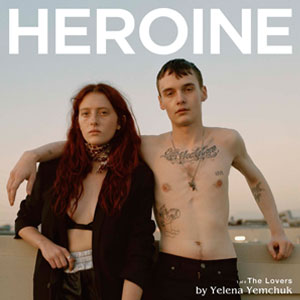 Heroine Magazine The Lovers by Yelena Yemchuk