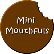 Mini Mouthfuls