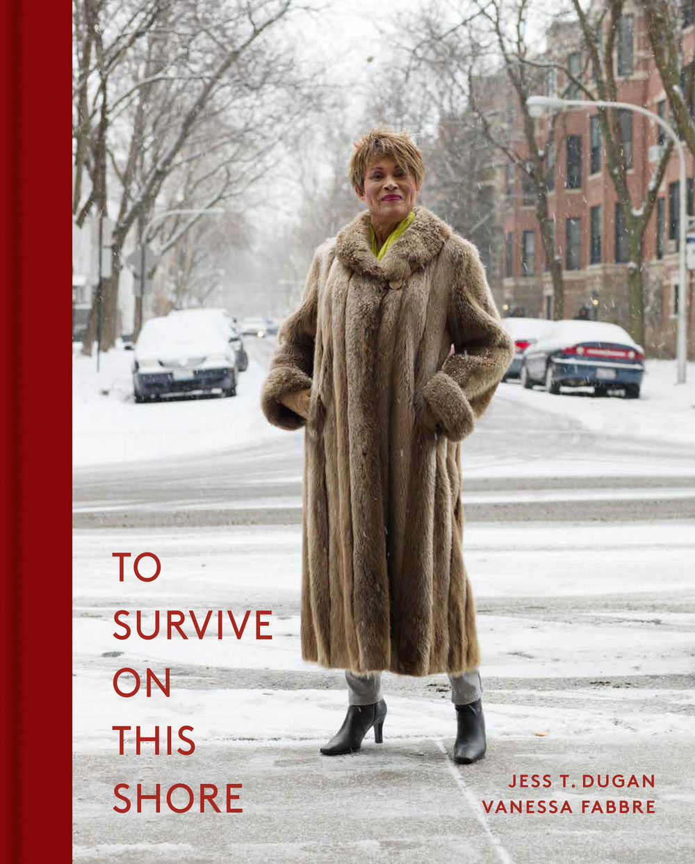 To Survive on This Shore: Photographs and Interviews with Transgender and Gender Nonconforming Older Adults  by Jess T. Dugan and Vanessa Fabbre