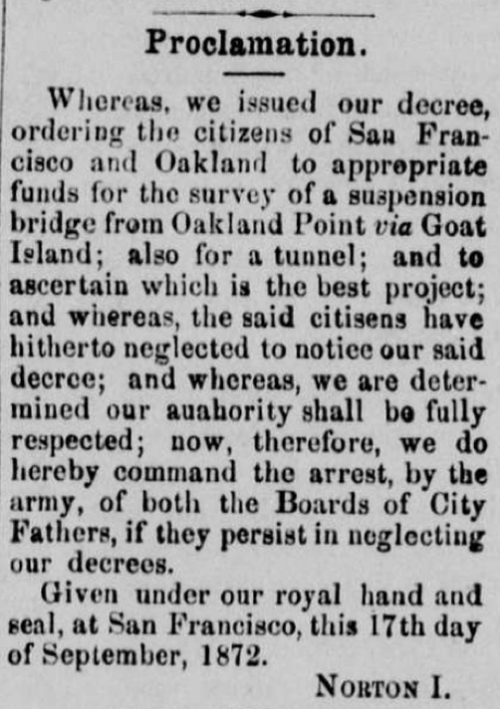 EMPEROR NORTON'S BRIDGE PROCLAMATION OF 21 SEPTEMBER 1872 | Pacific Appeal