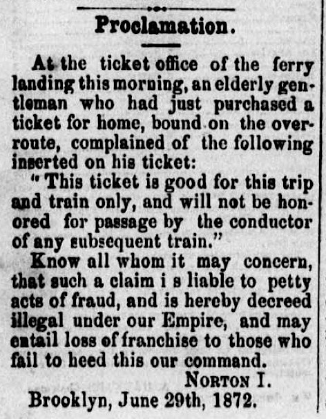 Proclamation of Emperor Norton published in the  Pacific Appeal  newspaper on 13 July 1872. Source:  California Digital Newspaper Collection .