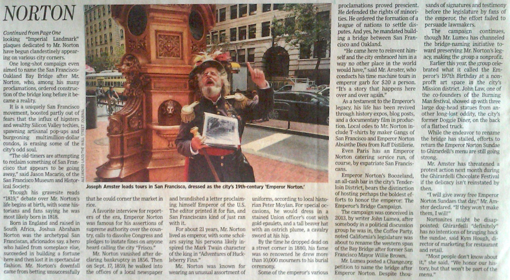 "Two images above: Alejandro Lazo and Daniel Huang, ""In San Francisco, Subjects Still Long for Ersatz Emperor of Yore,""  Wall Street Journal , 13 August 2015,  pp. A1 and A8.   Copyright © 2015 Dow Jones & Company, Inc."